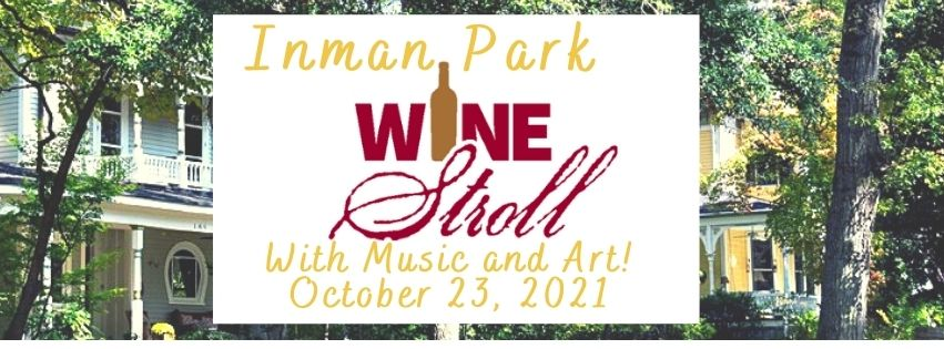 Inman Park Wine Stroll